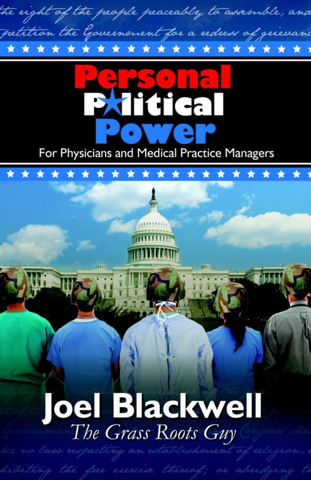 Lobbying Advocacy for Physicians, staff and medical practice managers grass roots grassroots